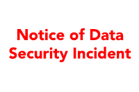 Notice of data security incident